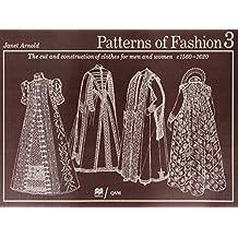 Patterns of Fashion 3: 1560 - 1620
