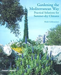 Gardening the Mediterranean Way: Practical Solutions for Summer-dry Climates