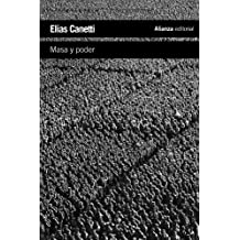 Masa y poder (Spanish Edition) by Elias Canetti (2013-01-22)