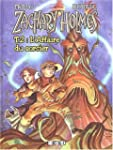 Zachary Holmes, tome 2