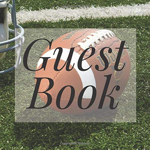 Guest Book: American Football Team Sport - Signing Guestbook Gift Log Photo Space Book for Birthday Party Celebration Anniversary Baby Bridal Shower ... Keepsake to Write Special Memories In