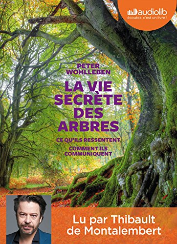 La Vie secrte des arbres: Livre audio 1CD MP3