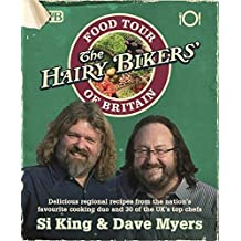 The Hairy Bikers' Food Tour of Britain by Dave Myers (2009-09-07)