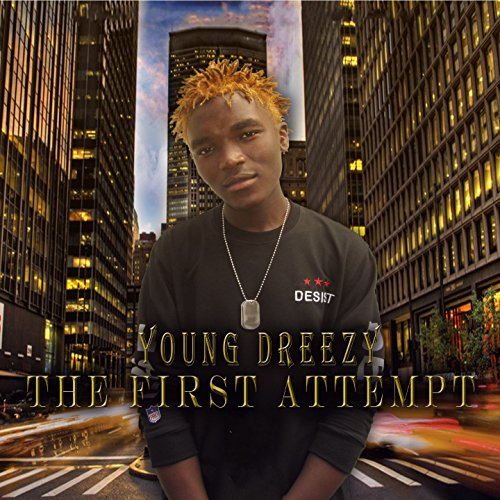The First Attempt [Explicit]