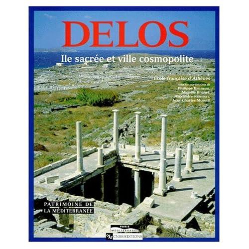 Delos : Ile sacrée et ville cosmopolite