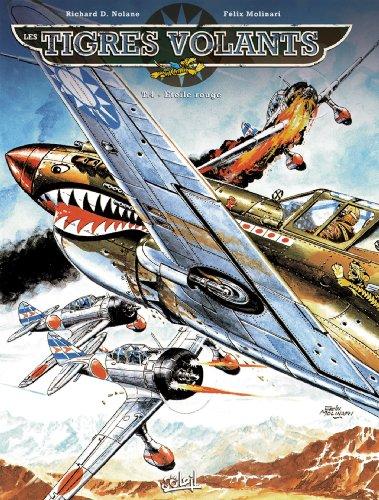 Les Tigres volants T4 - Étoile rouge (NED)