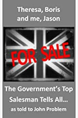The Government's Top Salesman Tells All Kindle Edition