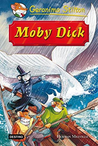 Moby Dick: Grandes Historias por Geronimo Stilton