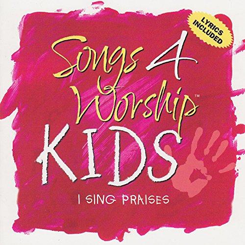 Songs 4 Worship Kids: I Sing Praises (Songs Worship-kids 4)