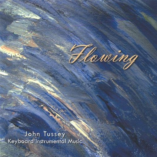 Flowing by John Tussey