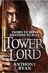Tower Lord: Book 2 of Raven's Shadow by Anthony Ryan (2014-07-03)