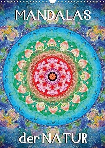 MANDALAS der Natur (Wandkalender 2020 DIN A3 hoch): Fotografische Mandala Kompositionen aus Blumen (Monatskalender, 14 Seiten )