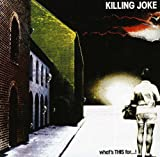 Killing Joke: What'S This for...! (Audio CD)
