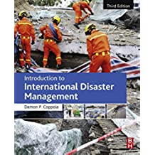 Introduction to International Disaster Management (English Edition)
