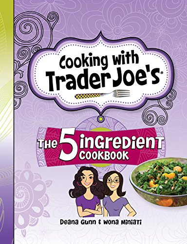 cooking-with-trader-joes-cookbook-5-ingredient-cookbook-english-edition