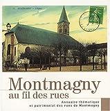 Montmagny au fil des rues : Annuaire thématique et patrimonial des rues de Montmagny