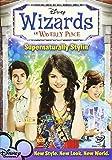 Wizards of Waverly Place: Supernaturally Stylin' by Selena Gomez