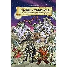 Storie di Okkervill: Il Nano Cornuto, l'Elfo Ubriaco e il Drago fifone