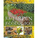 El Jardin Ecologico = The Organic Garden (Plantas De Jardín)