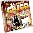 40 Jahre Disco: Dance the Disco