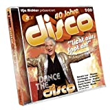 40 Jahre Disco: Dance the Disco