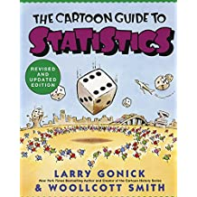 Cartoon Guide to Statistics (Cartoon Guide Series)