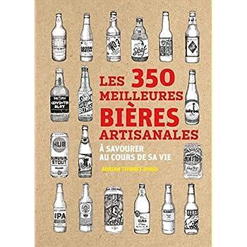 Les 350 meilleures bières artisanales à savourer au cours de sa vie