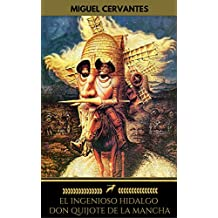 El ingenioso hidalgo Don Quijote de la Mancha (Golden Deer Classics) (Spanish Edition)