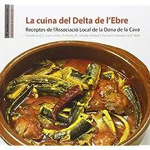 La cuina del Delta de l'Ebre (La Teca)