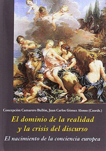 Descargar Libro El dominio de la realidad y la crisis del discurso (La Corte en Europa) de Concepción Camarero Bullón