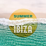 Summer Ibiza - Chill Out 2017, Total Relaxation, Deep Beats, Lounge, Fun in the Sun