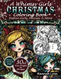 A Whimsy Girls Christmas Coloring Book - Festive Girls, Fairies, More