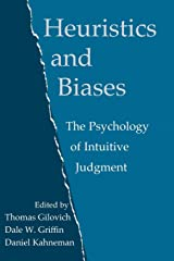 Heuristics and Biases: The Psychology of Intuitive Judgment Taschenbuch