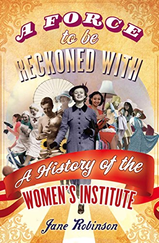 a-force-to-be-reckoned-with-a-history-of-the-womens-institute