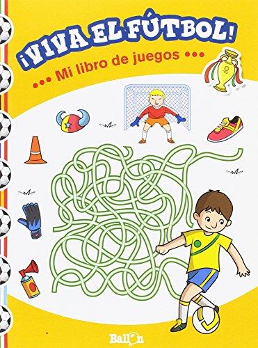 ¡Viva El Futbol! Mi Libro De Juegos (¡Viva el fútbol!)