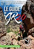 Le guide du GR20 : Version poche