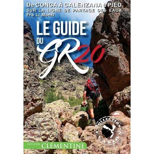 Le guide du GR20 : Version poche