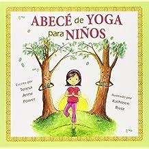 Abece de Yoga para Ninos (Spanish Edition) by Power, Teresa Anne (2011) Paperback