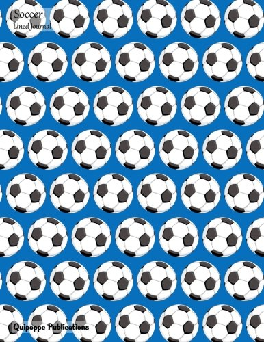 Soccer Lined Journal: Large College Ruled Notebook With Orderly Balls Pattern Cover por Quipoppe Publications