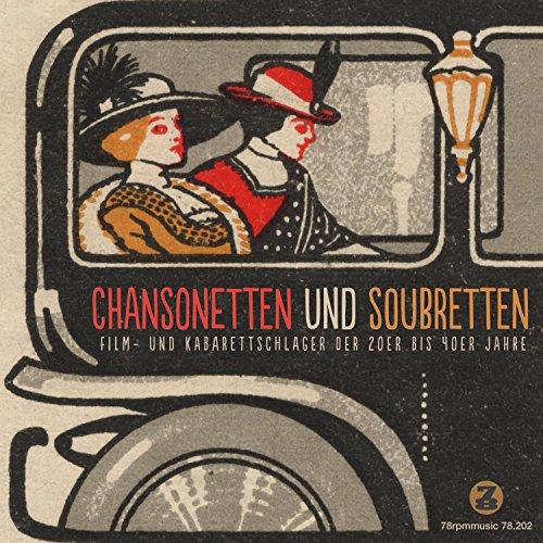 Chansonetten & Soubretten (Fil...