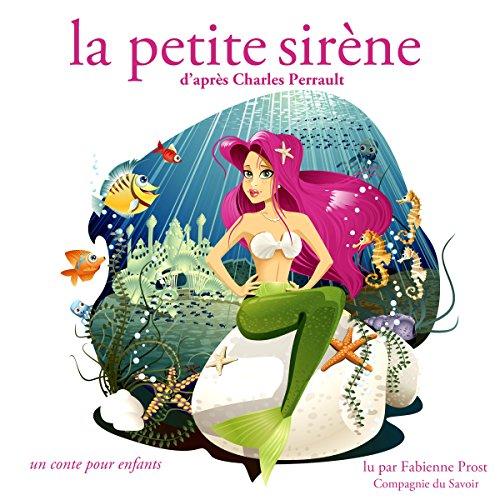 La petite sirène (Les plus beaux contes pour enfants)