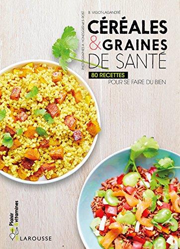 cereales-graines-de-sante-80-recettes-pour-se-faire-du-bien