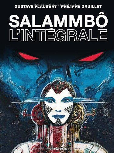 Salammbô : L'intégrale