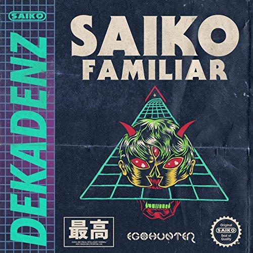 Saiko Familiar