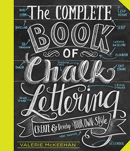 the-complete-book-of-chalk-lettering-create-and-develop-your-own-style-english-edition