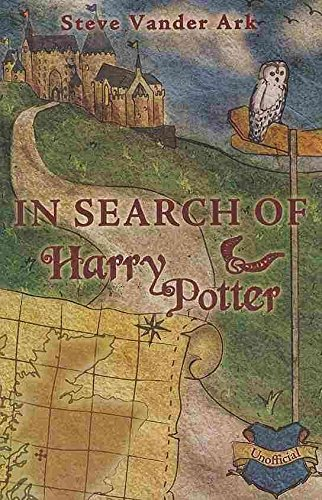 [In Search of Harry Potter] (By: Steve Vander Ark) [published: November, 2008]