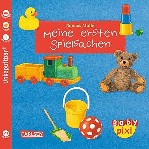 Meine ersten Spielsachen (Baby Pixi, Band - Meine Buch Spielsachen