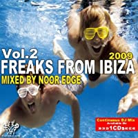 Freaks From Ibiza 2009 (Continuous DJ Mix)
