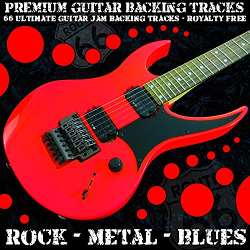 66 Ultimate Guitar Jam Backing Tracks (Rock Metal Blues) [Royalty Free] (Guitar Backing Tracks)