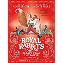 The Royal Rabbits of London: Escape From the Tower (Royal Rabbits of London 2)